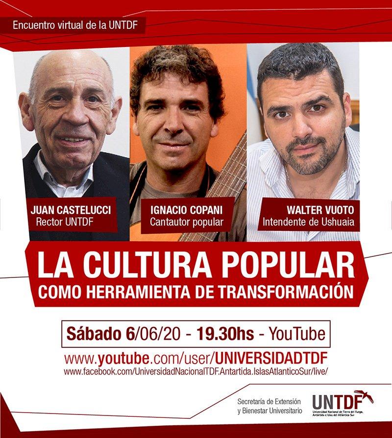 La cultura popular como herramienta de transformación. Ignacio Copani, Walter Vuoto y Juan Castelucci.